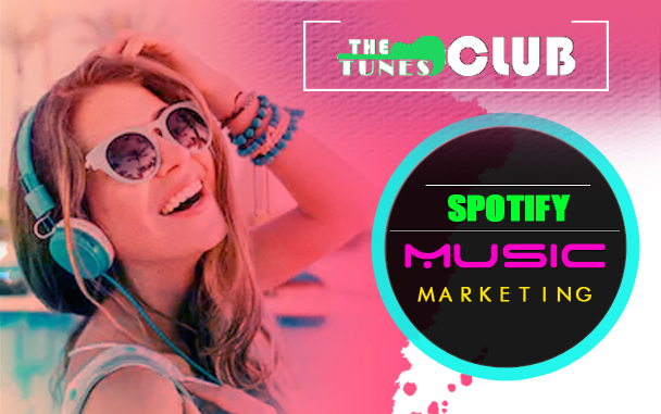 Spotify Music Marketing Blogs for Artist | The Tunes Club